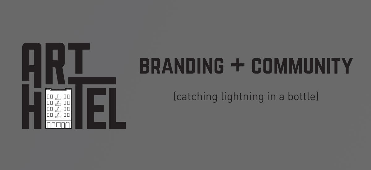 Branding + Community